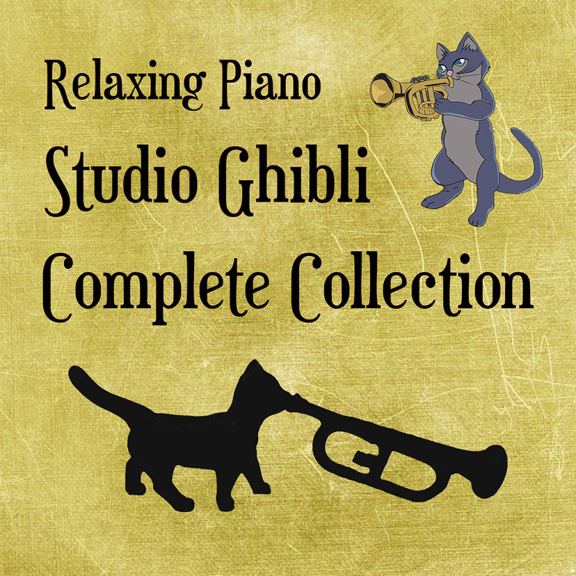 Best of 2017: Relaxing Piano Studio Ghibli Complete Collection – Cat Trumpet
