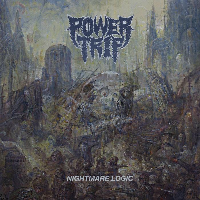 Best of 2017: Nightmare Logic – Power Trip